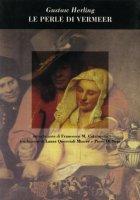 Le perle di Vermeer - Gustaw Herling