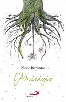 L' amicizia - Roberto Fusco