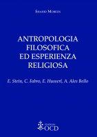 Antropologia filosofica ed esperienza religiosa - Shahid Mobeen