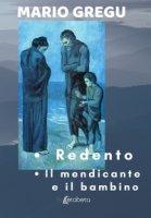 Redento-Il mendicante e il bambino - Gregu Mario