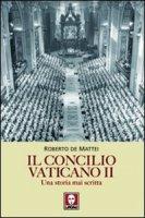 Il Concilio Vaticano II - De Mattei Roberto