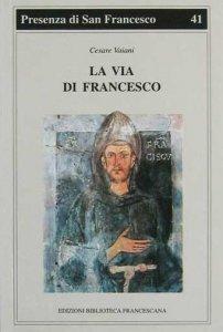 Copertina di 'La via di Francesco'