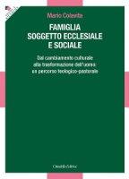 Famiglia soggetto ecclesiale e sociale - Mario Colavita
