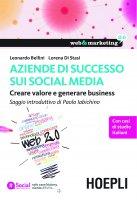 Aziende di successo sui social media - Leonardo Bellini, Lorena Di Stasi