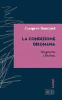 La condizione disumana - Jacques Sommet