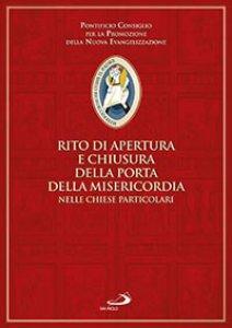 Copertina di 'Rito di apertura e chiusura della porta della misericordia nelle chiese particolari'