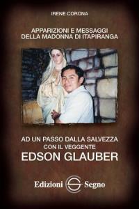 Copertina di 'Ad un passo dalla salvezza con il veggente Edson Glauber'