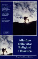Alla fine della vita: religioni e bioetica