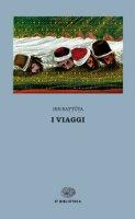 I viaggi - Ibn Battuta