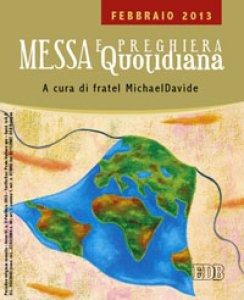 Copertina di 'Messa quotidiana. Riflessioni di fratel Michael Davide. Febbraio 2013'