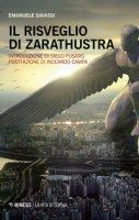 Il risveglio di Zarathustra - Savassi Emanuele