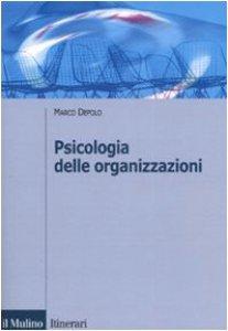 Copertina di 'Psicologia delle organizzazioni'