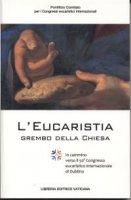 L' Eucaristia grembo della Chiesa - Pontificio Comitato per i Congressi Internazionali