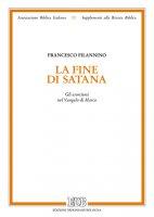 La fine di Satana - Filannino Francesco