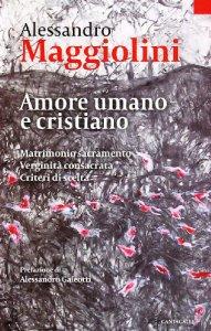 Copertina di 'Amore umano e cristiano'