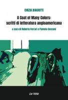 A coat of many colors: scritti di letteratura angloamericana - Biagiotti Cinzia