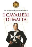 I Cavalieri di Malta - Jardin Prosper, Guyard Philippe