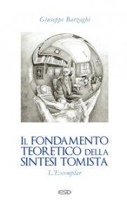 Copertina di 'Il fondamento teoretico della sintesi tomista'