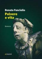 Polvere e vita - Fanciullo Donato