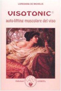 Copertina di 'Visotonic®. Auto-lifting muscolare del viso'