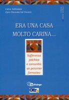 Era una casa molto carina... Sofferenza psichica e comunità: un percorso formativo - Caritas Ambrosiana