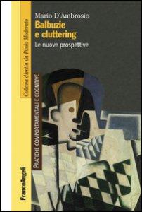 Copertina di 'Balbuzie e cluttering. Le nuove prospettive'