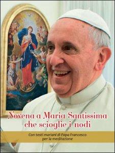 Copertina di 'Novena a Maria santissima che scioglie i nodi'