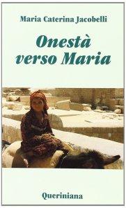 Copertina di 'Onestà verso Maria. Considerazioni sui testi mariani del primo millennio'