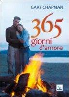 Trecentosessantacinque giorni d'amore - Chapman Gary
