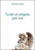 Tu sei un angelo per me