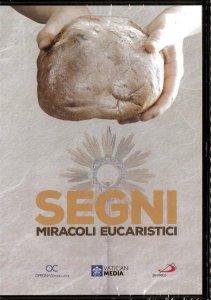 Copertina di 'Segni. Miracoli eucaristici'