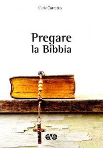 Copertina di 'Pregare la Bibbia'