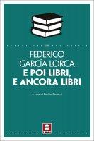 E poi libri, e ancora libri - Federico García Lorca