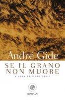 Se il grano non muore - André Gide