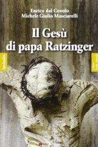 Copertina di 'Il Gesù di papa Ratzinger'