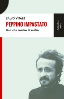 Peppino Impastato - Salvo Vitale