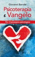Psicoterapia e Vangelo - Giovanni Barrale