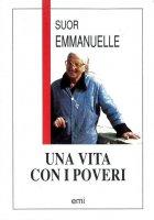 Una vita con i poveri - Emmanuel Maillard