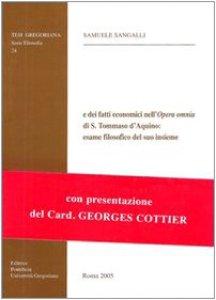 Copertina di 'Il lessico settoriale delle realtà e dei fatti economici nell'opera omnia di s. Tommaso d'Aquino: esame filosofico del suo insieme'
