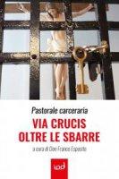 Via Crucis oltre le sbarre - F. Esposito