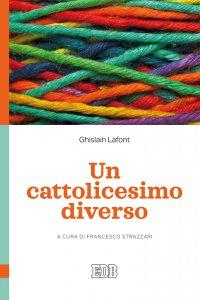 Copertina di 'Un cattolicesimo diverso'