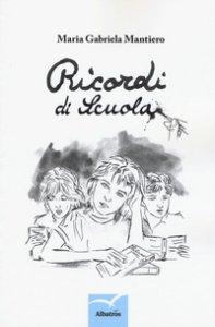 Copertina di 'Ricordi di scuola'