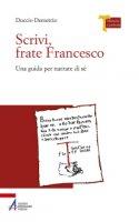 Scrivi frate Francesco - Duccio Demetrio