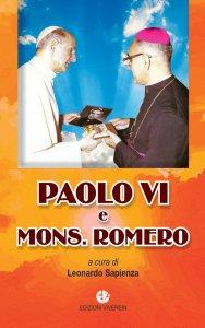 Copertina di 'Paolo VI e Mons. Romero'