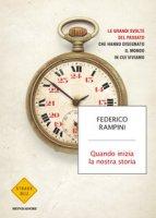 Quando inizia la nostra storia - Rampini Federico