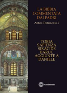 Copertina di 'La Bibbia commentata dai Padri. Antico Testamento 5'