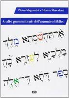 Analisi grammaticale dell'aramaico biblico - Maccaferri Alberto