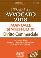 L'Esame di Avvocato 2018 - Manuale sintetico di Diritto Commerciale - Redazioni Edizioni Simone