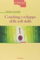 Coaching e sviluppo delle soft skills. - Massimo Tucciarelli