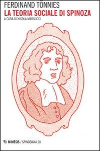 Copertina di 'La teoria sociale di Spinoza'